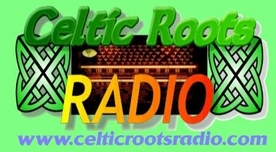 Listen to Celtic Roots Radio podcast show