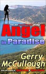 Angel in Paradise: the 3rd Angel Murphy thrillerâ – out now in Kindle and paperback editionsÓ title=