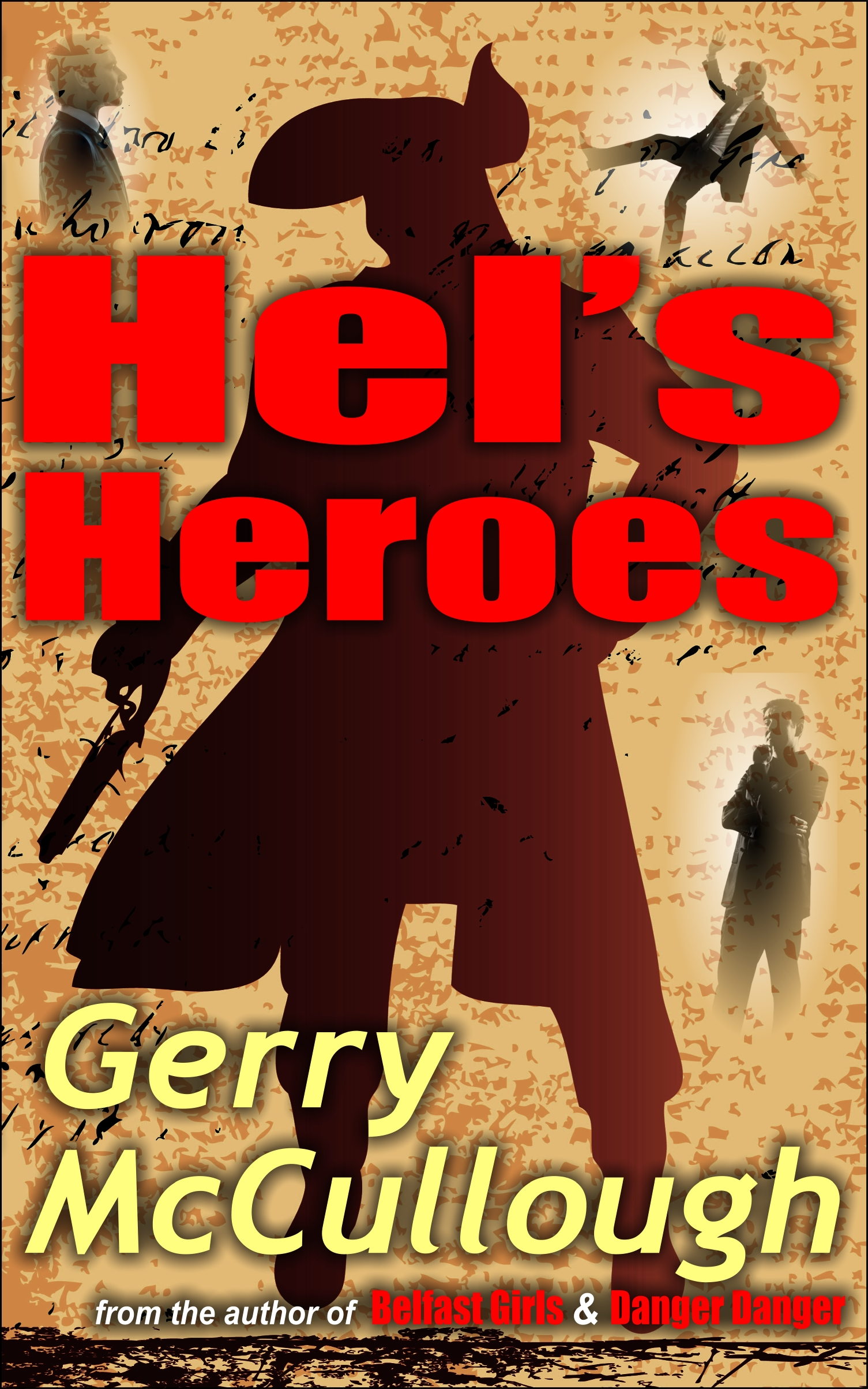 Hel's Heroes – romantic comedy, buy Kindle or paperback edition now from Amazon