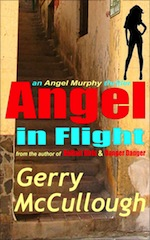 Angel in Flight: the first Angel Murphy thriller by Gerry McCullough