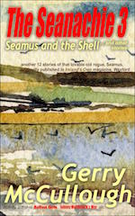 The Seanachie 3: Seamus and the Shell and other stories – by Gerry McCullough